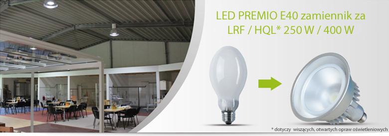 zamiennik LED PREMIO za HQL/LRF